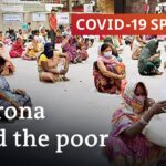 How the coronavirus pandemic affects the world's working poor | COVID-19 Special