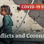 How coronavirus increases conflicts in fragile states | COVID-19 Special