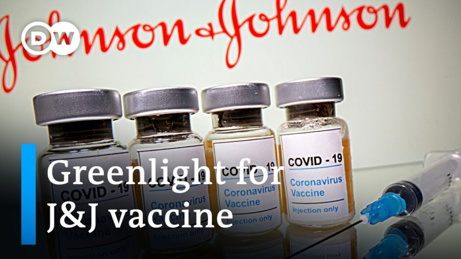 EU gives go ahead to Johnson & Johnson vaccine | DW News