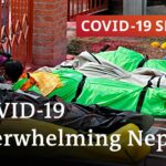 Nepal struggles to cope as COVID-19 cases surge | COVID-19 Special