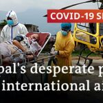 Nepal runs out of hospital beds, oxygen, vaccines | COVID-19 Special