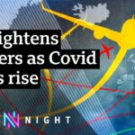 Holiday plans in tatters as UK tightens borders – BBC Newsnight