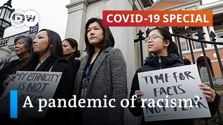 How the coronavirus pandemic fuels racism | COVID-19 Special