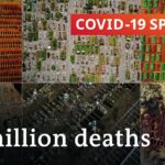 Coronavirus update: One million deaths and counting | COVID-19 Special