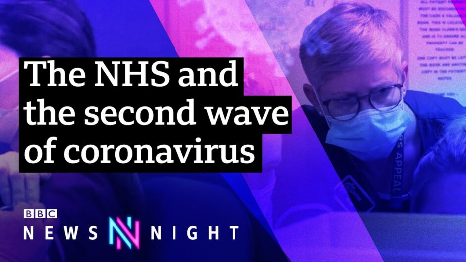 Fighting Covid: How are hospitals dealing with the second wave? – BBC Newsnight
