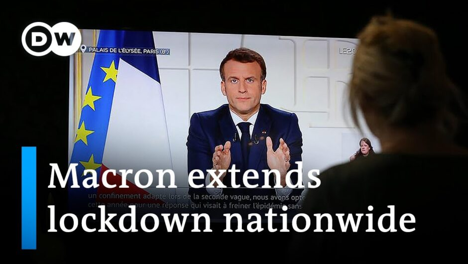French President Emmanuel Macron ordered a third lockdown across the country   DW News