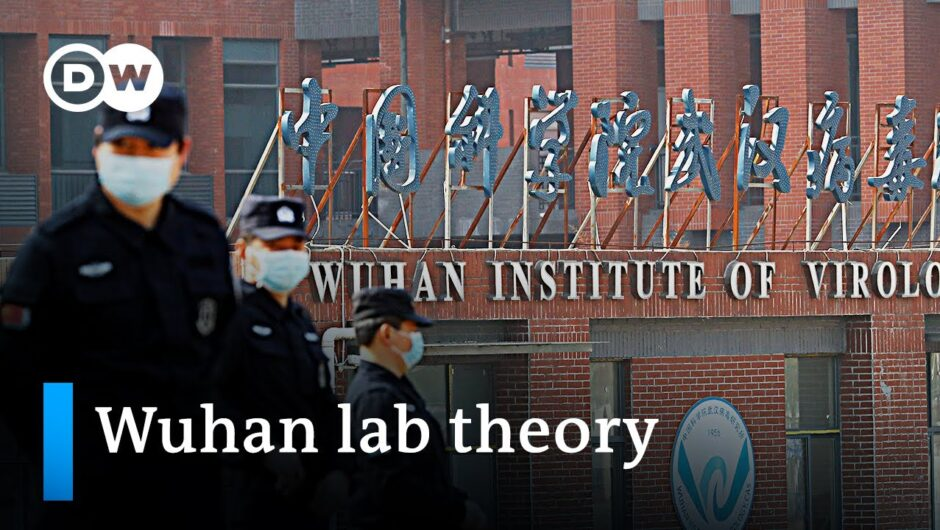 What's behind the resurgence of the Wuhan lab theory?   DW News