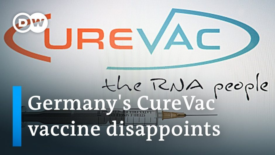 47% efficacy: Did Germany's CureVac vaccine ultimately fail? | DW News