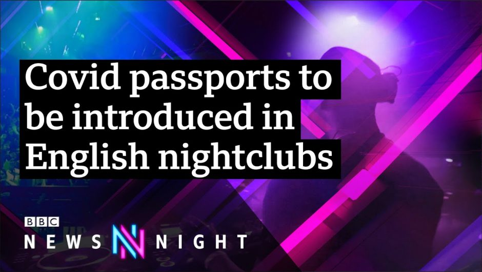 Will Covid passports be extended across England? – BBC Newsnight