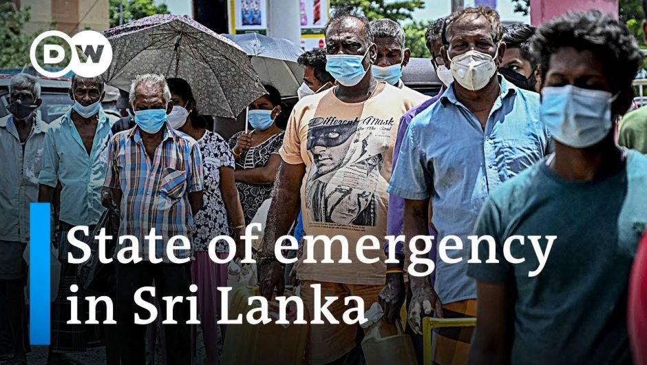 Sri Lanka declares state of emergency over food shortages   DW News